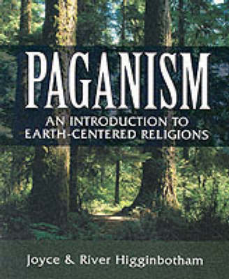 Paganism: An Introduction to Earth-centered Religions (Paperback)
