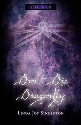 Don't Die, Dragonfly (Paperback)