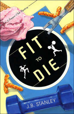 Fit to Die: A Supper Club Mystery (Paperback)