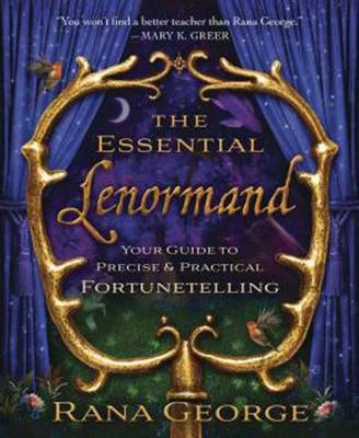 The Essential Lenormand: Your Guide to Precise and Practical Fortunetelling (Paperback)