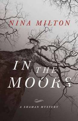 In the Moors: A Shaman Mystery (Book 1) (Paperback)