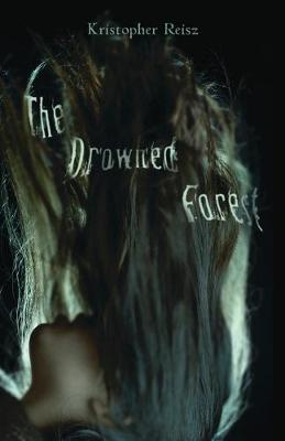 The Drowned Forest (Paperback)
