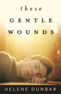 These Gentle Wounds (Paperback)