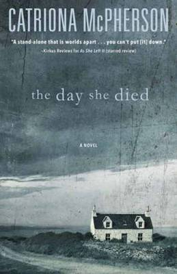 The Day She Died (Paperback)