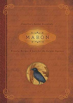 Mabon: Rituals, Recipes and Lore for the Autumn Equinox (Paperback)