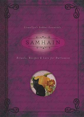 Samhain: Rituals, Recipes and Lore for Halloween (Paperback)