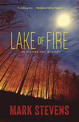 Lake of Fire: An Allison Coil Mystery (Paperback)
