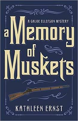 Memory of Muskets: A Chloe Ellefson Mystery (Paperback)