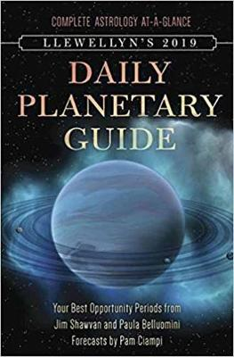 Llewellyn's 2019 Daily Planetary Guide: Complete Astrology At-A-Glance (Spiral bound)