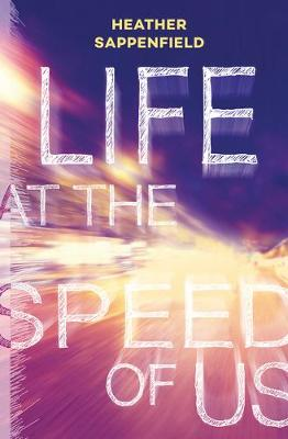 Life at the Speed of Us (Paperback)