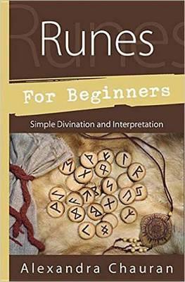 Runes for Beginners: Simple Divination and Interpretation (Paperback)