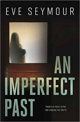 An Imperfect Past: A Kim Slade Novel (Paperback)