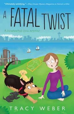 A Fatal Twist: A Downward Dog Mystery (Paperback)