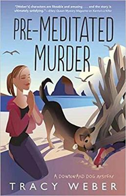 Pre-Meditated Murder: Book 5: A Downward Dog Mystery (Paperback)