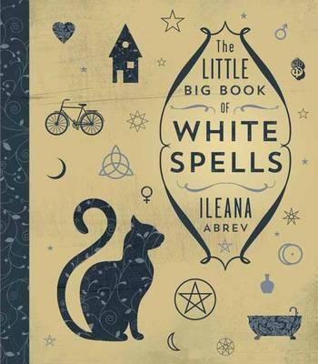 The Little Big Book of White Spells (Hardback)