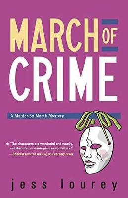 March of Crime: The Murder-by-Month Mysteries. Book 11. (Paperback)
