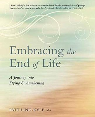 Embracing the End of Life (Paperback)