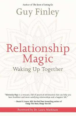 Relationship Magic: Waking Up Together (Paperback)