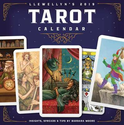 Llewellyn's 2019 Tarot Calendar: Insights, Spreads, and Tips (Calendar)