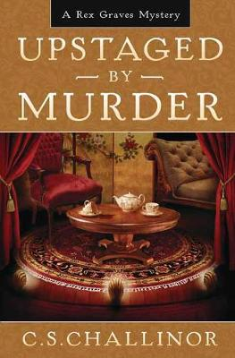 Upstaged By Murder: Book 9: A Rex Graves Mystery (Paperback)