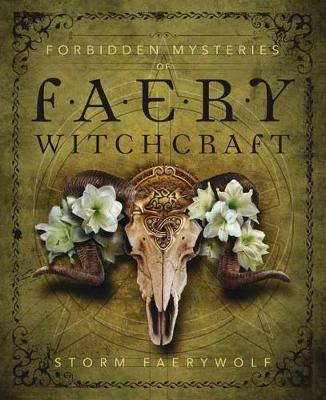 Forbidden Mysteries of Faery Witchcraft (Paperback)