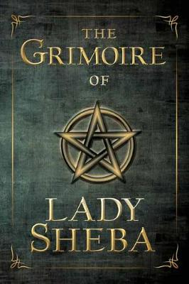 The Grimoire of Lady Sheba (Paperback)