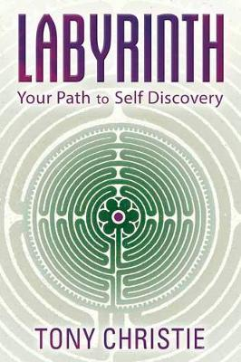 Labyrinth: Your Path to Self Discovery (Paperback)