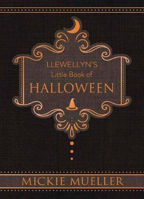 Llewellyn's Little Book of Halloween (Hardback)