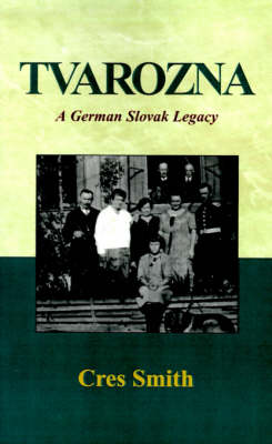 Tvarozna: A German Slovakian Legacy (Paperback)