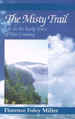 The Misty Trail (Hardback)