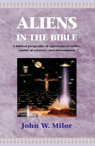 Aliens in the Bible (Paperback)
