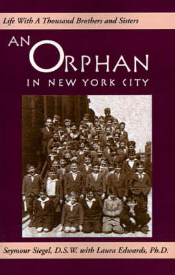 An Orphan in New York City: Life with a Thousand Brothers & Sisters (Paperback)
