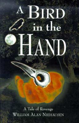 A Bird in the Hand: A Tale of Revenge (Hardback)