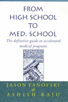 From High School to Med. School (Hardback)