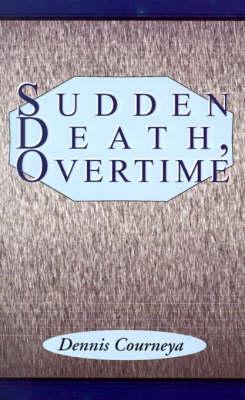Sudden Death, Overtime (Paperback)