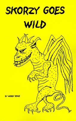 Skorzy Goes Wild (Paperback)