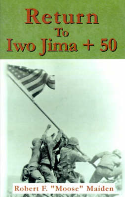 Return to Iwo Jima + 50 (Paperback)