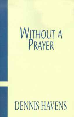 Without a Prayer (Paperback)