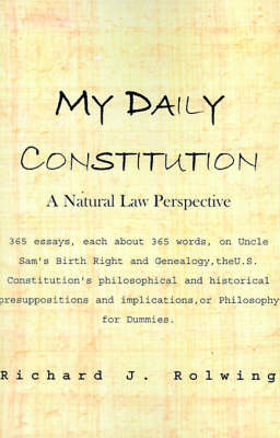 My Daily Constitution: A Natural Law Perspective (Paperback)