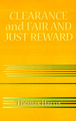 Clearance and Fair and Just Reward (Paperback)