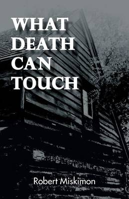 What Death Can Touch (Paperback)