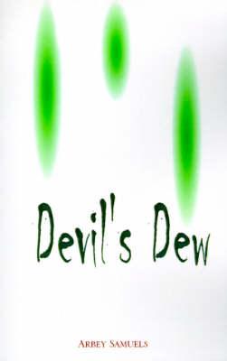 Devil's Dew (Paperback)