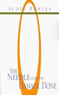 The Needle and the Damage Done: The Search for a Diabetic Cure (Paperback)