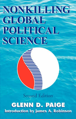 Nonkilling Global Political Science (Paperback)