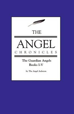 The Angel Chronicles (Paperback)