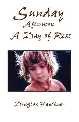 Sunday Afternoon a Day of Rest (Paperback)