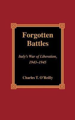 Forgotten Battles: Italy's War of Liberation, 1943-1945 (Hardback)