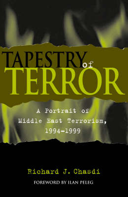 Tapestry of Terror: A Portrait of Middle East Terrorism, 1994-1999 (Paperback)