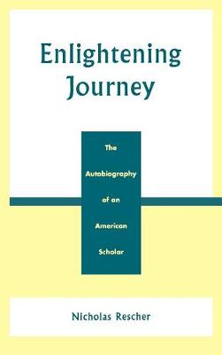 Enlightening Journey: The Autobiography of an American Scholar (Hardback)