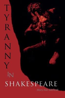 Tyranny in Shakespeare - Applications of Political Theory 1 (Paperback)